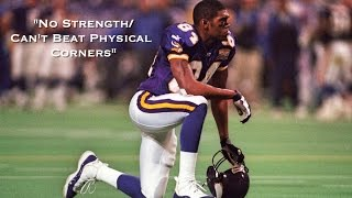 """Randy Moss - """"No Strength/Can't Beat Physical Corners"""""""