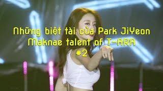 Những Biệt Tài Của Park JiYeon Maknae talent of T ARA #2
