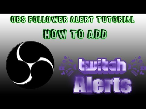 How To Add Follower Alert To OBS Brodcaster