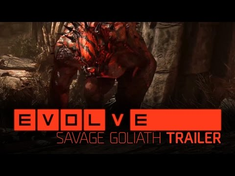 Evolve – Savage Goliath Trailer