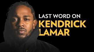 Last Word On Kendrick Lamar's DAMN.