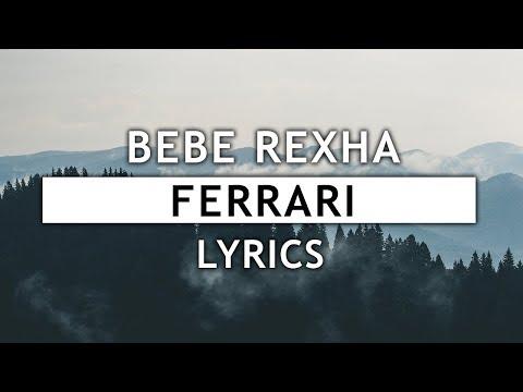 Bebe Rexha - Ferrari (Lyrics)