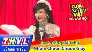 THVL | Cười xuyên Việt - Tiếu lâm hội | Tập 6: Bạch Hồng tiểu thư- Nhóm Chuồn Chuồn Giấy