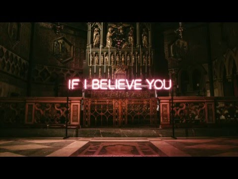 The 1975 - If I Believe You LYRICS