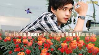 Con Bướm Xuân - Hồ Quang Hiếu [Remix]