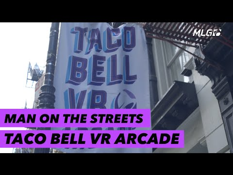 Man on the Streets:  Taco Bell Virtual Reality Arcade