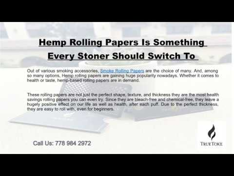 Hemp Rolling Papers Is Something Every Stoner Should Switch To