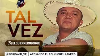 TAL VEZ - JORGE GUERRERO 2019