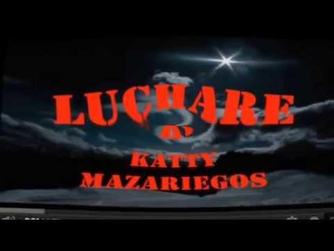 Katty Mazariegos  Luchare