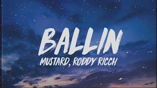 Mustard - Ballin (Lyrics) ft. Roddy Ricch