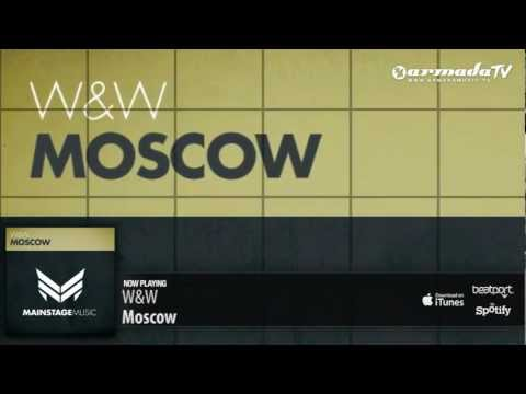 W&W - Moscow (Original Mix)