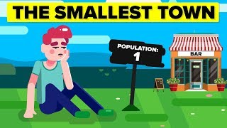 The Loneliest Town (Population: 1)
