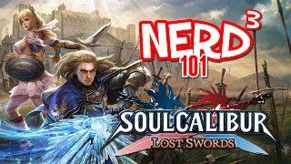 Nerd³ 101 -  Soulcalibur: Lost Swords