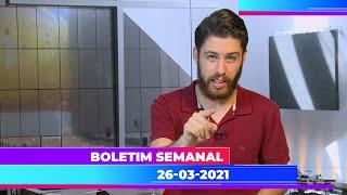 Boletim Semanal 26/03/2021