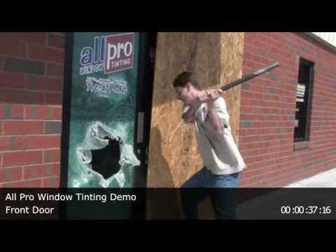 Security Window Film >> All Pro Window Tinting Front Door Security Film Demonstration - YouTube