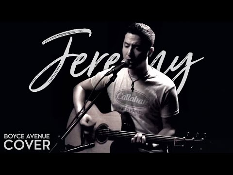 Jeremy - Pearl Jam (Boyce Avenue acoustic cover) on Spotify & Apple