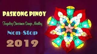 Paskong Pinoy: The Best Christmas Songs Medley NonStop  Christmas Songs New 2019