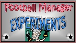 Football Manager Experiments: World League