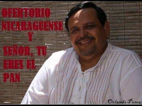 Ofertorio Nicaraguense & Señor Tu Eres El Pan.wmv