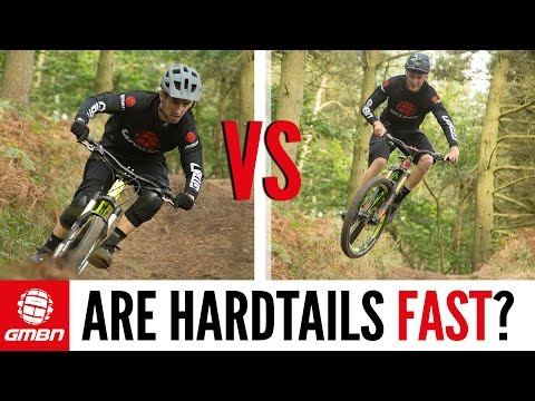 """Are Hardtails Fast"""" 