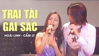 TRAI TÀI GÁI SẮC - Hoài Linh ft. Cẩm Ly