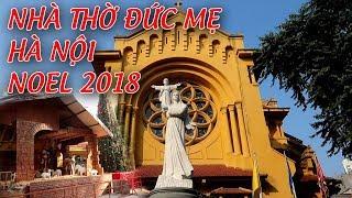 Nhà thờ Đức Mẹ Hà Nội thật đẹp khi mùa Giáng Sinh Về.