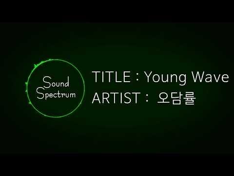 CHIN CHILLA(오담률) - Young Wave(영 웨이브)(Feat. 행주, 보이비) - [Korean lyrics(가사)][고등래퍼2 팀대항전 Part 3]
