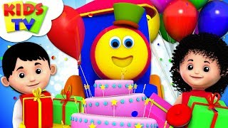 Happy Birthday Song | Children Party Song And Nursery Rhymes | Songs For Kids By Bob the Train