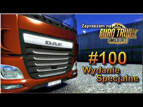 Euro Truck Simulator 2 - #100