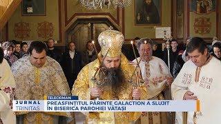 Preasfintitul Parinte Galaction a slujit in Biserica Parohiei Vatasi
