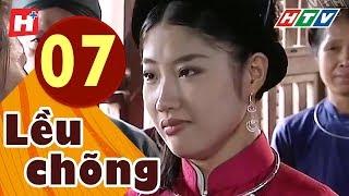 Lều Chõng - Tập 7 | HTV Phim Tình Cảm Việt Nam Hay Nhất 2019