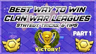 HOW TO WIN CLAN WAR LEAGUES! BEST CWL Strategy, Tricks, & Tips   Clash of Clans