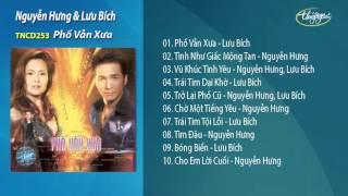 Phố Vẫn Xưa - Nguyễn Hưng & Lưu Bích
