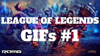Best GIFs | League Of Legends GIFs #1 | Gameplay Compilation with Instrumental Music