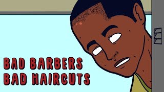 Bad Barbers Bad Haircuts - animation | Young Don
