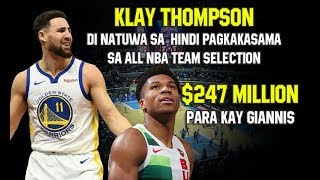 Klay Thompson Di Natuwa sa All NBA selection Snub | 247 million contract para Kay Giannis