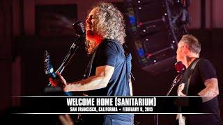 Metallica: Welcome Home (Sanitarium) (MetOnTour - San Francisco, CA - Salesforce - 2015)