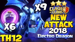 MASS ELECTRO DRAGON: NEW TH12 BEST WAR ATTACK STRATEGY 2018 | New Troop | Clash of Clans