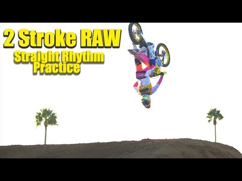 2 Stroke Supercross Practice RAW at Red Bull Straight Rhythm - Motocross Action Magazine