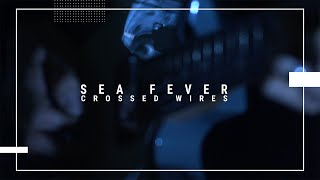 Sea Fever - Crossed Wires Live at The Carlton Club, Manchester