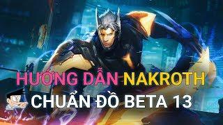 Hướng dẫn chơi Nakroth Lưỡi Đao Phán Xét - Liên Quân Mobile Beta 13