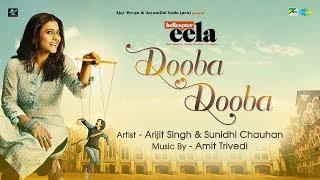 Dooba Dooba – Arijit Singh – Sunidhi Chauhan – Helicopter Eela