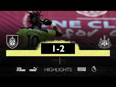 Burnley 1 Newcastle United 2   Premier League Highlights