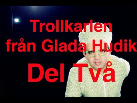 Trollkarlen från Glada Hudik - DEL 2
