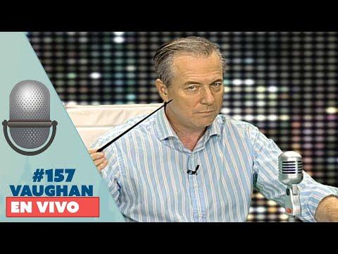 Vaughan en Vivo Episode 157 | Vaughan TV