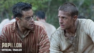 PAPILLON | Official Trailer HD