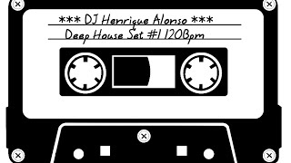 Deep House Set #1 120 Bpm August 2014 - DJ Henrique Alonso