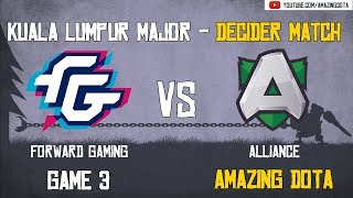 Forward Gaming vs Alliance | GAME 3 | The Kuala Lumpur Major | Group D -  Decider Matches