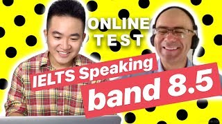 Tôi thi IELTS Speaking online!?! | IELTS Speaking band 8.5 sample interview