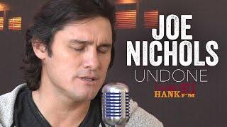 Joe Nichols - Undone